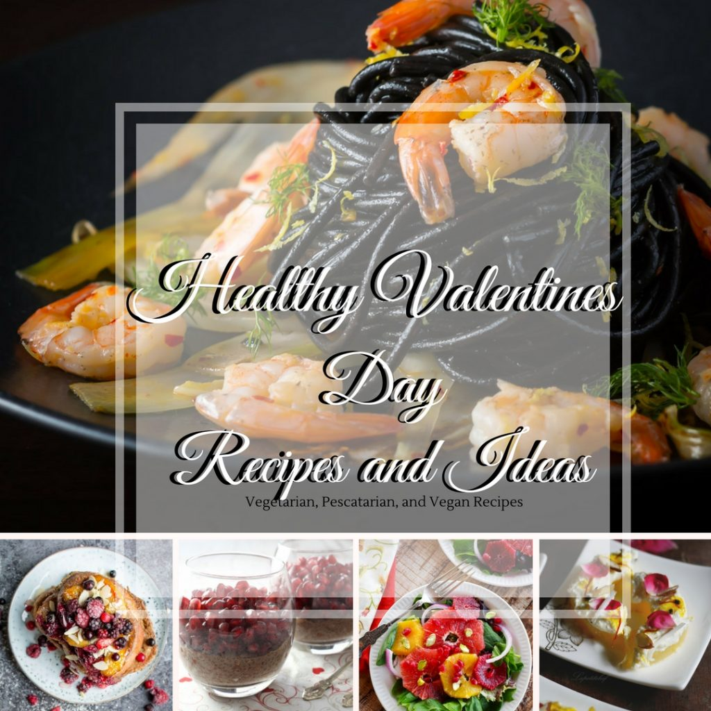 A healthy valentine 39 s day is good for your heart taylorlife for Good valentines day meals