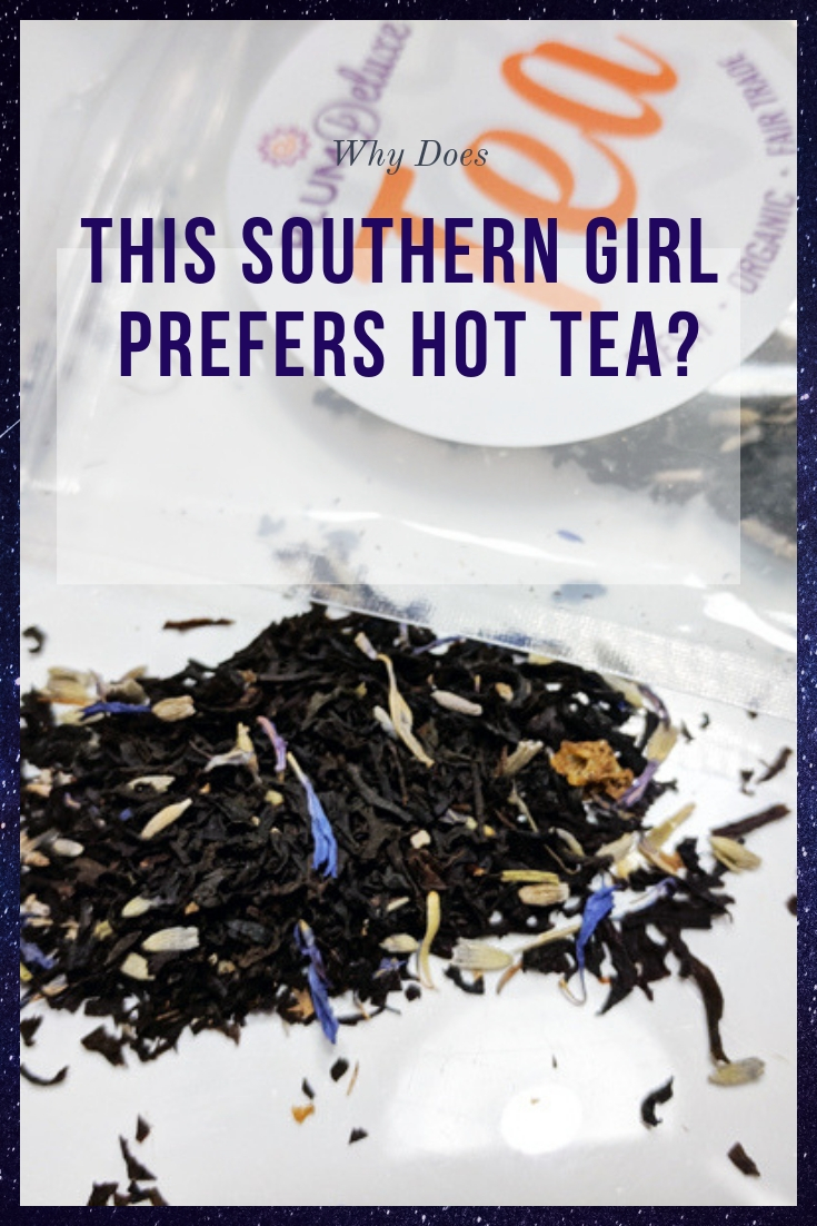 Why does this southern girl prefer hot tea?