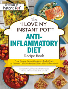 I Love My Instant Pot Anti-inflammatory Diet Recipe Book