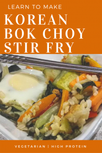 Learn to make a delicious Korean Bok Choy Stir-Fry. Vegetarian | High Protein | One-Dish Meal