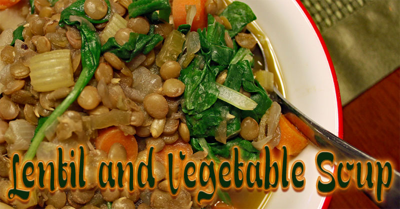 Lentil and Vegetable Soup Vegan, High Protein and Gluten Free
