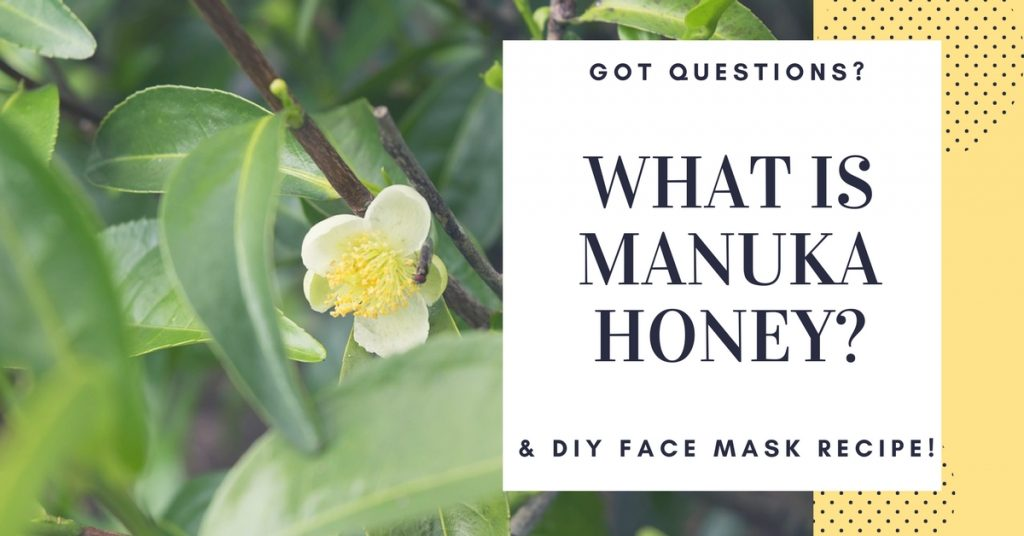 What Is Manuka Honey